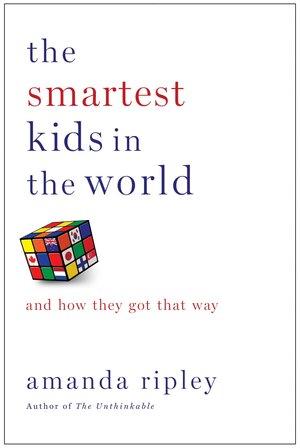 the smartest kids in the world amanda ripley.jpeg
